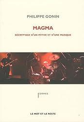 Magma : Décryptage d'un mythe et d'une musique