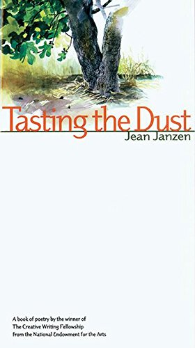 Tasting The Dust A Book Of Poetry By The Winner Of The Creative Writing Fellowship From The Natio
