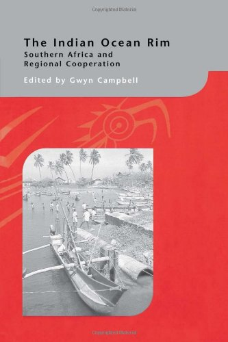 The Indian Ocean Rim: Southern Africa and Regional Cooperation (Routledge Curzon--Iias Asian Studies Series)