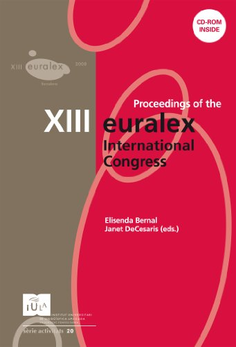 Proceedings of the XIII EURALEX International Congress (IULA (UPF)) (Catalan Edition) por Elisenda Bernal Gallén