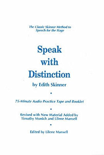 Speak with Distinction: The Classic Skinner Method to Speech on the Stage (Applause Acting Series) por Edith Skinner