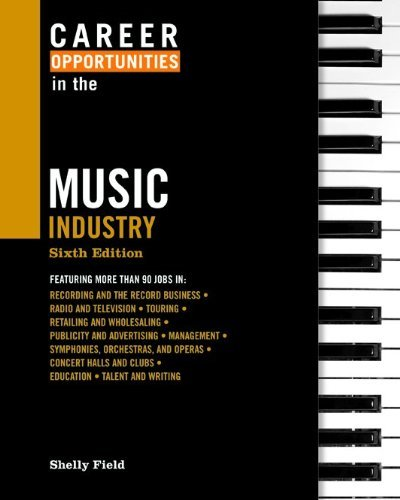 Career Opportunities in the Music Industry**OUT OF PRINT** by Shelly Field (2009-10-01)