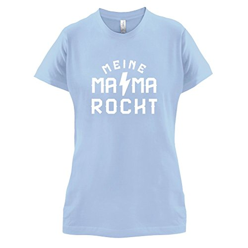 Meine Mama rockt - Damen T-Shirt - 14 Farben Himmelblau
