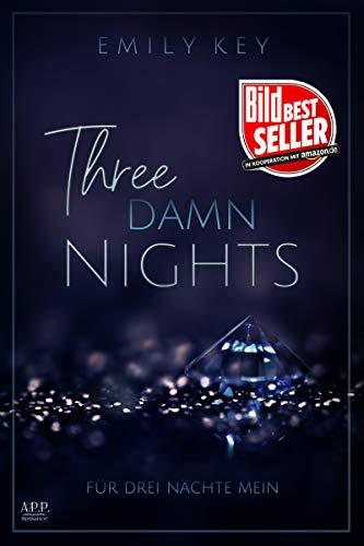 Three damn nights: Für drei Nächte mein
