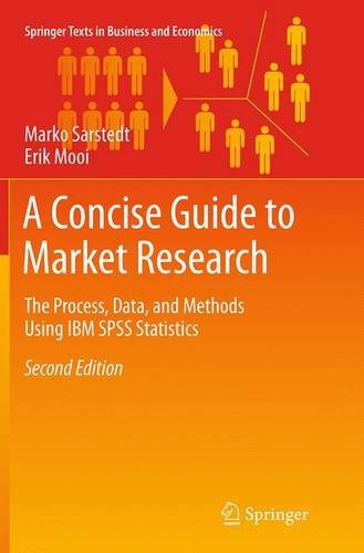 a-concise-guide-to-market-research-the-process-data-and-methods-using-ibm-spss-statistics
