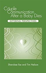 Couple Communication After a Baby Dies: Differing Perspectives