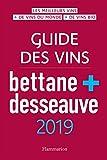 Guide des vins Bettane et Desseauves 2019 (VINS ALCOOL CIG) (French Edition)