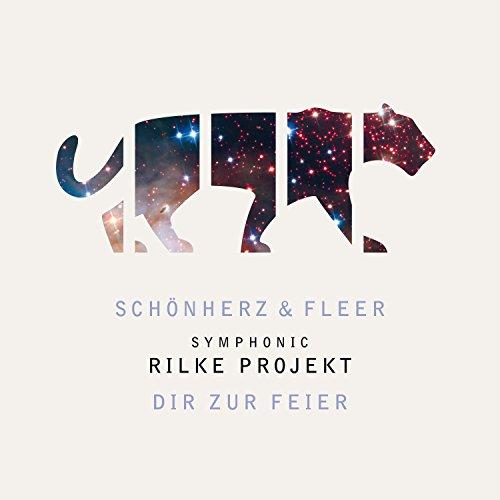 Symphonic Rilke Projekt - Dir zur Feier