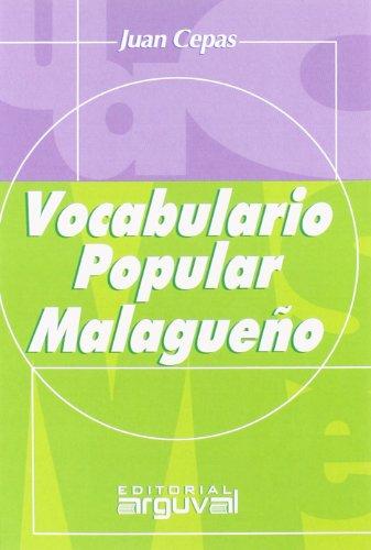 Vocabulario popular malagueño (OTROS TÍTULOS)