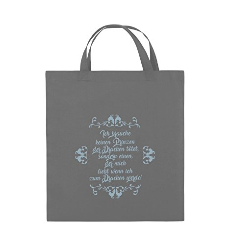 Comedy Bags - Ich brauchen keinen Prinzen der Drachen tötet - Jutebeutel - kurze Henkel - 38x42cm - Farbe: Schwarz / Silber Dunkelgrau / Eisblau