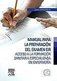 Manual Para La Preparación Del Examen Eir (+ StudentConsult)