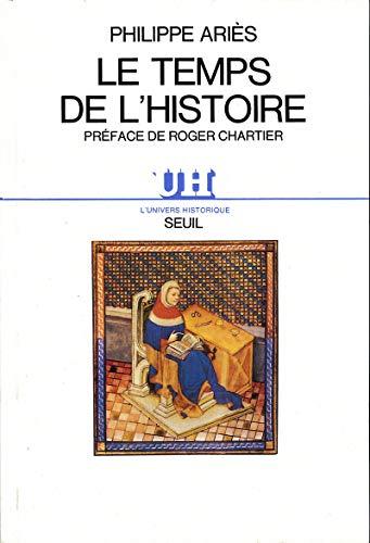 Le Temps de l'histoire par Philippe Aries
