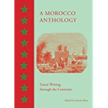 A Morocco Anthology: Travel Writing Through the Centuries
