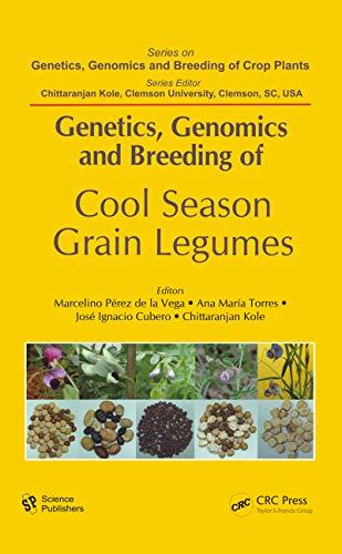 Genetics, Genomics and Breeding of Cool Season Grain Legumes (Genetics, Genomics and Breeding of Crop Plants) (English Edition)