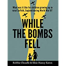 While the Bombs Fell