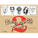 [(Spider Webb's Classic Tattoo Flash 2: Bk.2)] [ By (author) Spider Webb ] [September, 2008]