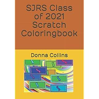 SJRS Class of 2021 Scratch Coloring Book