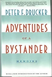 Adventures of a Bystander by Peter Ferdinand Drucker (1991-02-01)