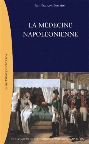 La médecine napoléonienne