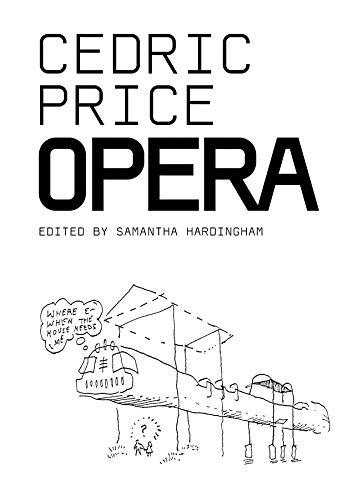 Cedric Price: Opera (Architectural Monographs (Paper))