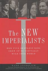 New Imperialists, The by Mark Leibovich (2002-08-01)