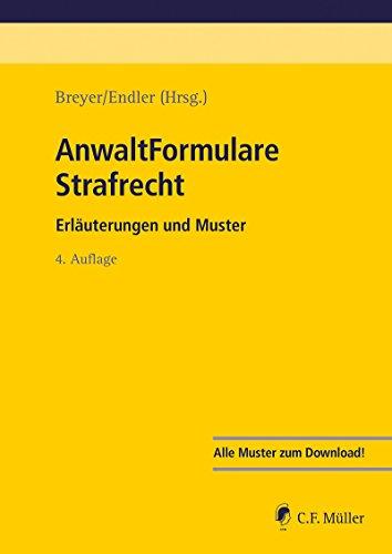 Strafverfahren Ebook (AnwaltFormulare Strafrecht: Erläuterungen und Muster)