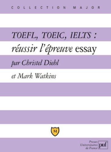Toefl, Toeic, Ielts : Russir L'preuve Essay