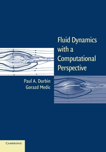 fluid-dynamics-with-a-computational-perspective