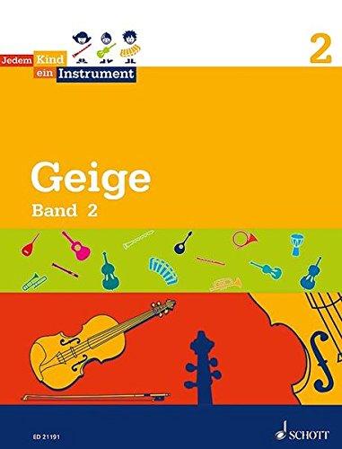 Jedem Kind ein Instrument: Band 2 - JeKi. Violine. Schülerheft. - 2 Stiftung