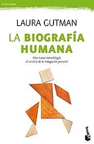 La biografía humana par Laura Gutman