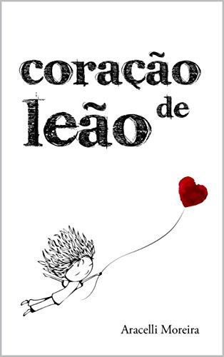Coração de leão (Portuguese Edition)