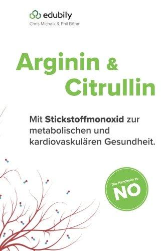 Arginin und Citrullin: Mit Stickstoffmonoxid zur metabolischen und kardiovaskulaeren Gesundheit.