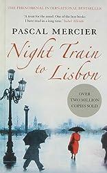 Night Train to Lisbon by Pascal Mercier (2008-08-02)
