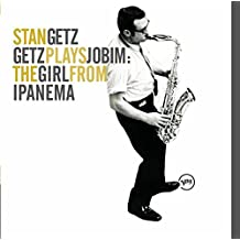 Getz Plays Jobim: the Girls from Ipanema