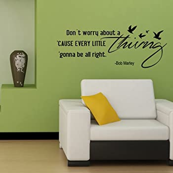 Every Little Thing Gonna Be All Right Inspirational Vinyl Wall Decal  Motivational Quote Bob Marley Wall Art Sticker Black Part 77