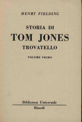 Storia di Tom Jones trovatello tre volumi