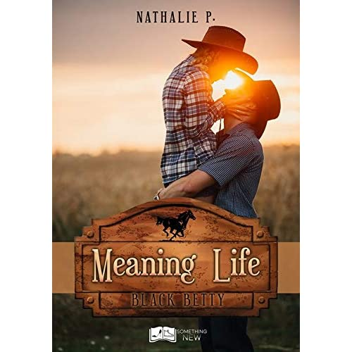 Meaning Life: Black Betty (Something New)