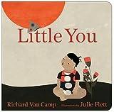 [Little You] (By: Richard Van Camp) [published: April, 2013]