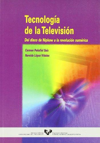 Tecnología de la televisión : del disco de Nipkow a la revolución - Tv-novedades