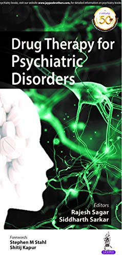 Drug Therapy for Psychiatric Disorders