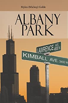 Albany Park (English Edition) di [Myles (Mickey) Golde]