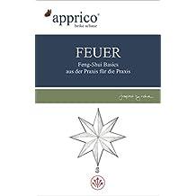 FEUER - Feng-Shui-Basics - aus der Praxis für die Praxis