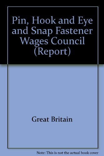Pin, Hook and Eye and Snap Fastener Wages Council