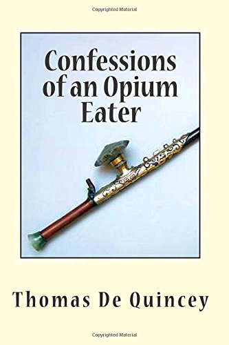 confessions-of-an-opium-eater-memoirs-from-the-first-literary-dope-fiend-originally-titled-the-note-