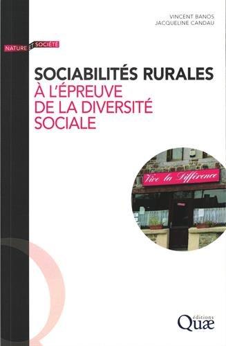 SOCIABILITES RURALES A L'EPREUVE DE LA DIVERSITE SOCIALE