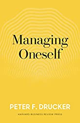 Managing Oneself: The Key to Success (English Edition)