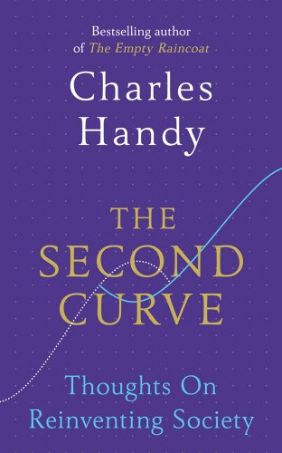 the-second-curve-thoughts-on-reinventing-society