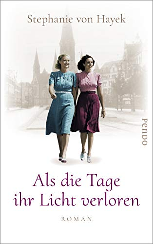 Buchseite und Rezensionen zu 'Als die Tage ihr Licht verloren: Roman' von Stephanie von Hayek