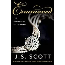 Enamored (Accidental Billionaires Book 3)