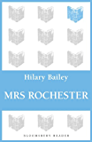 Mrs Rochester (Bloomsbury Reader)